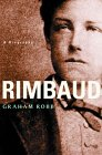 Rimbaud - Biography by Graham Robb